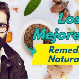 Los 10 Mejores Remedios Naturales Probados