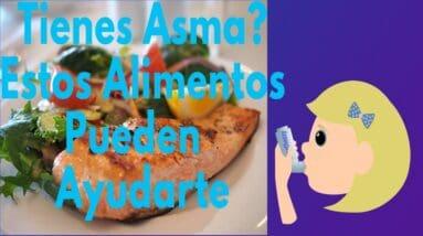 Alimentos que Reducen los Síntomas del Asma/ Los Mejores Alimentos para el Tratamiento del Asma.